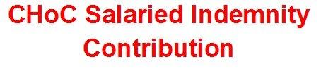 CHoC Salaried Indemnity Contribution Scheme